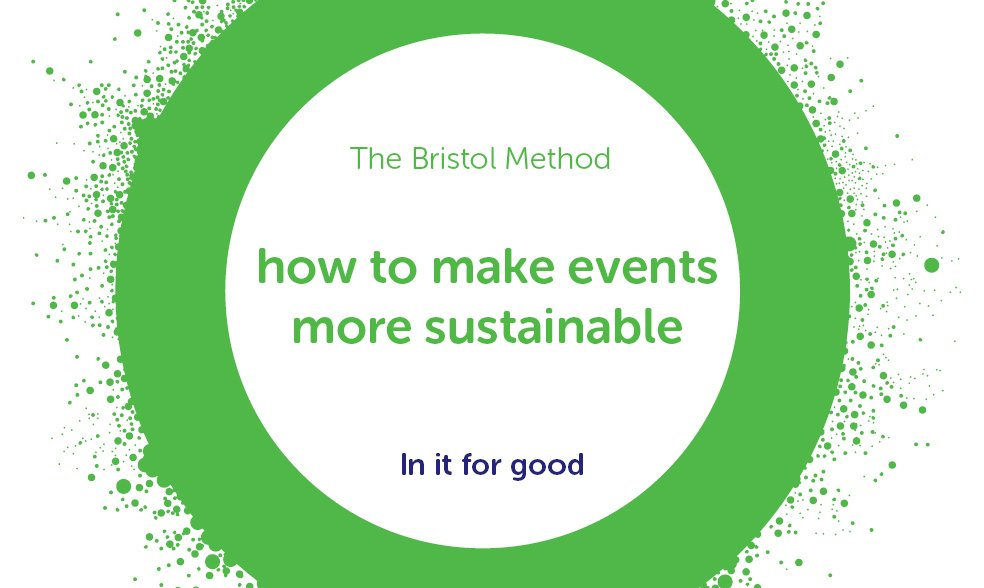 The Bristol Method: how to make events more sustainable